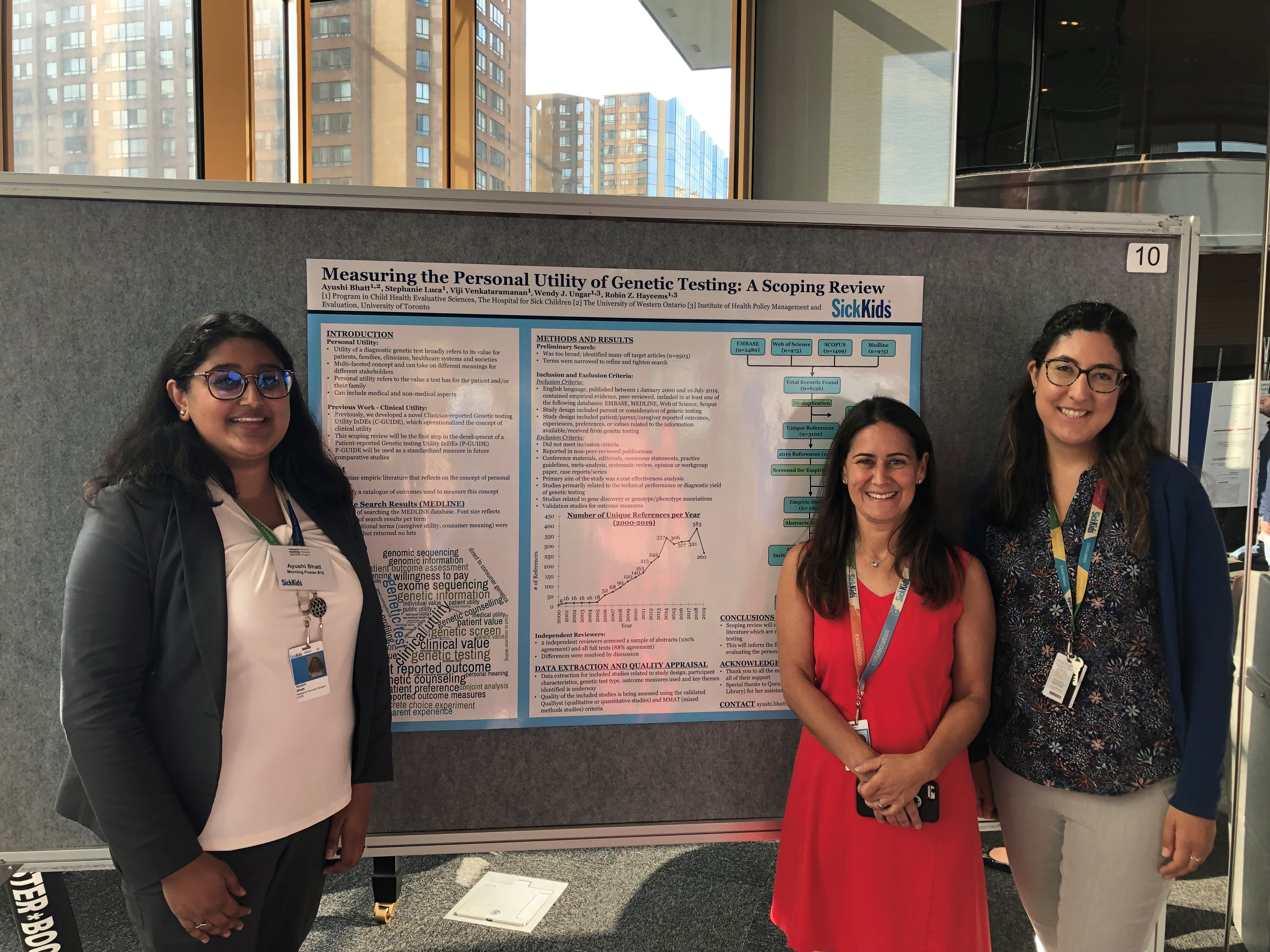 Dr. Robin Hayeems & Stephanie Luca showing support for summer student Ayushi Bhatt at the SickKids Summer Student Symposium - August 2019