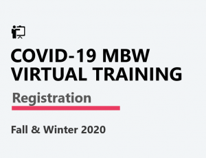 COVID-19 MBW Virtual Training Registration Link