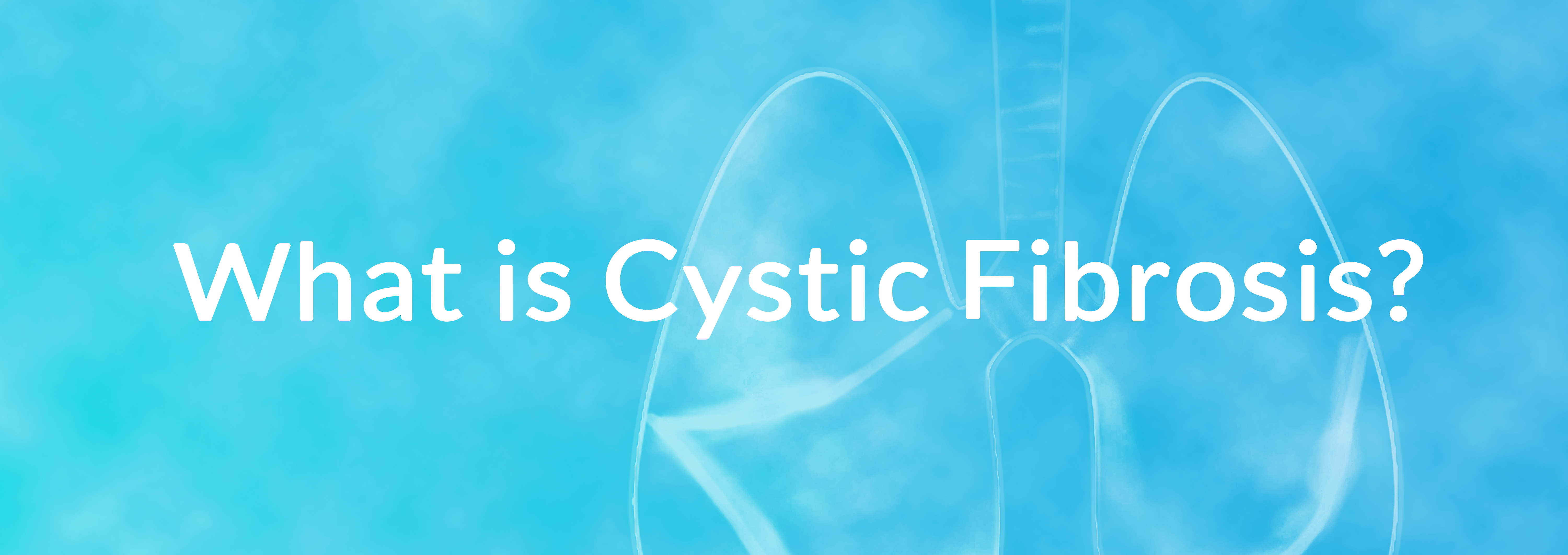 """Button of """"What is Cystic Fibrosis"""" Tab"""